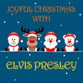 Joyful Christmas With Elvis Presley