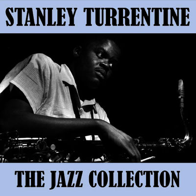 Journey into Melody - Stanley Turrentine