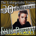 Elvis Presley - The Unforgettable Voices: 30 Best Of Elvis Presley (MP3 Album)