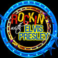 Rockin' With… Elvis Presley (Remastered)