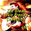 The Great Elvis Presley Collection, Vol. 1