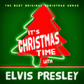 It's Christmas Time with Elvis Presley