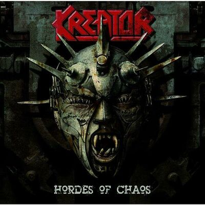 Hordes Of Chaos (A Necrologuefor The Elite) - Kreator