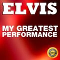Elvis: My Greatest Performance