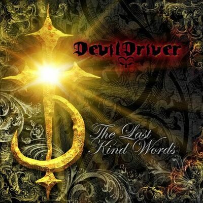 Clouds Over California - DevilDriver